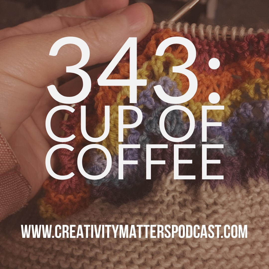 Episode 343: Cup of Coffee