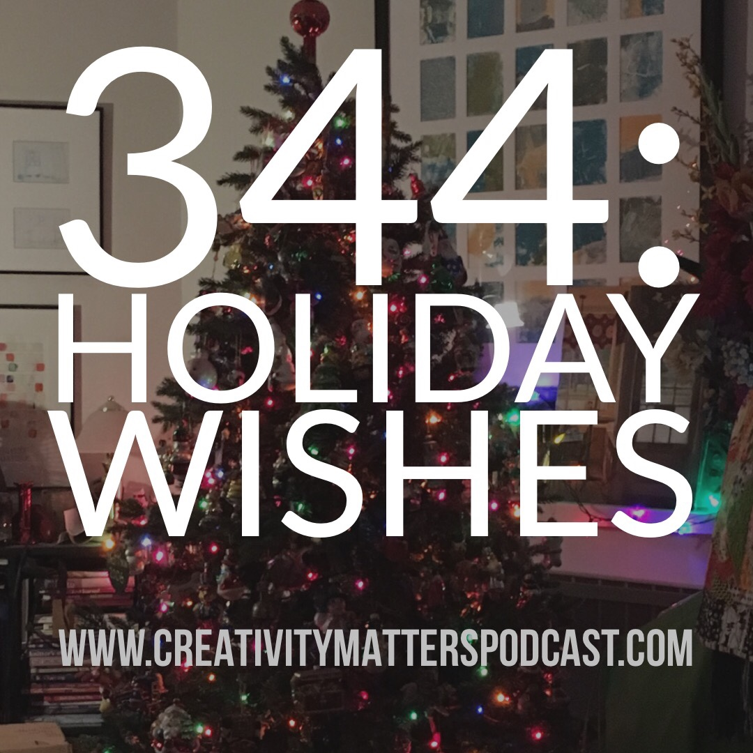 Episode 344: Holiday Wishes