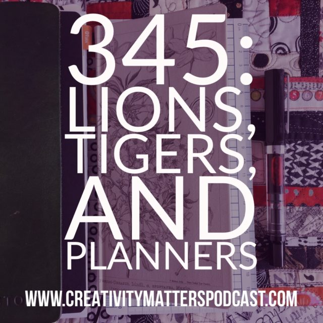 Episode 345-Lions, Tigers, and Planners