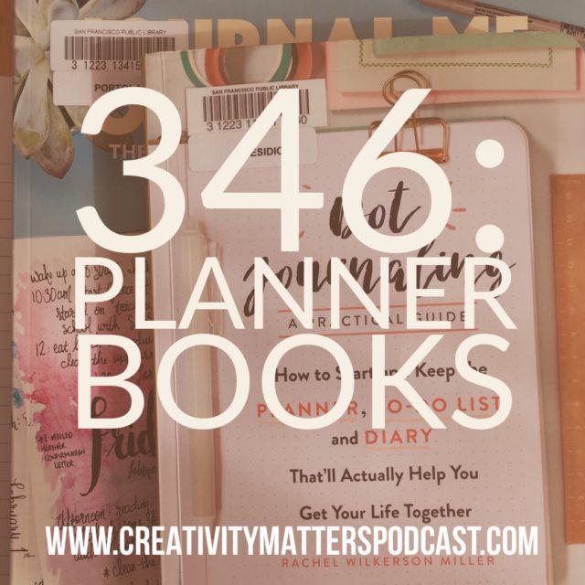 Episode 346: Planner Books