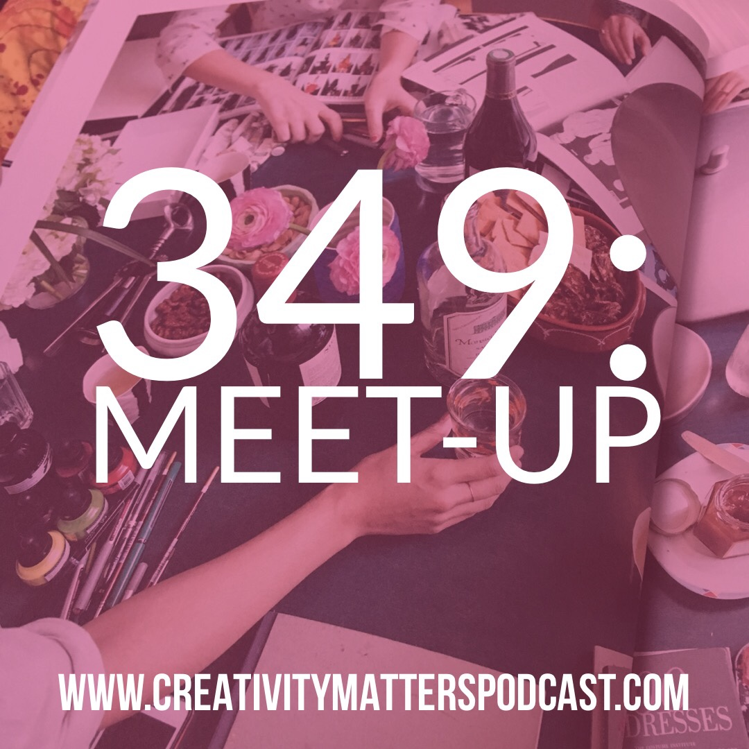 Episode 349-Meet-up