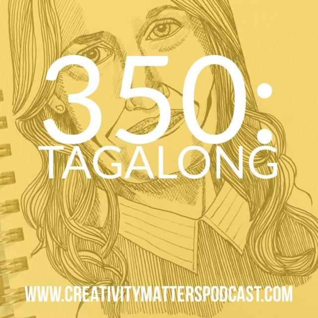 Tagalong - Episode 350
