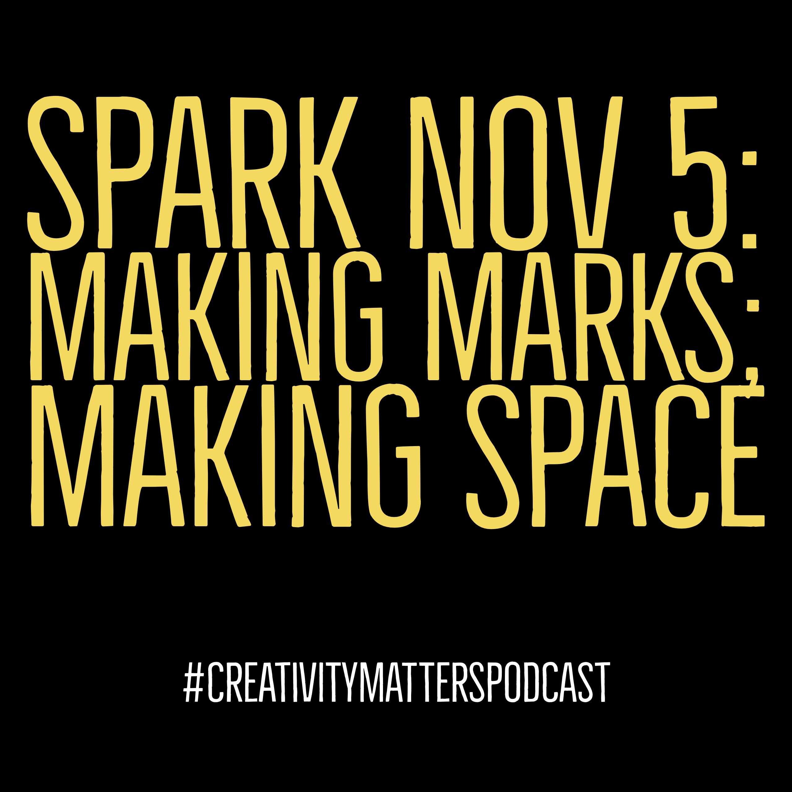 Spark 5: Making Marks