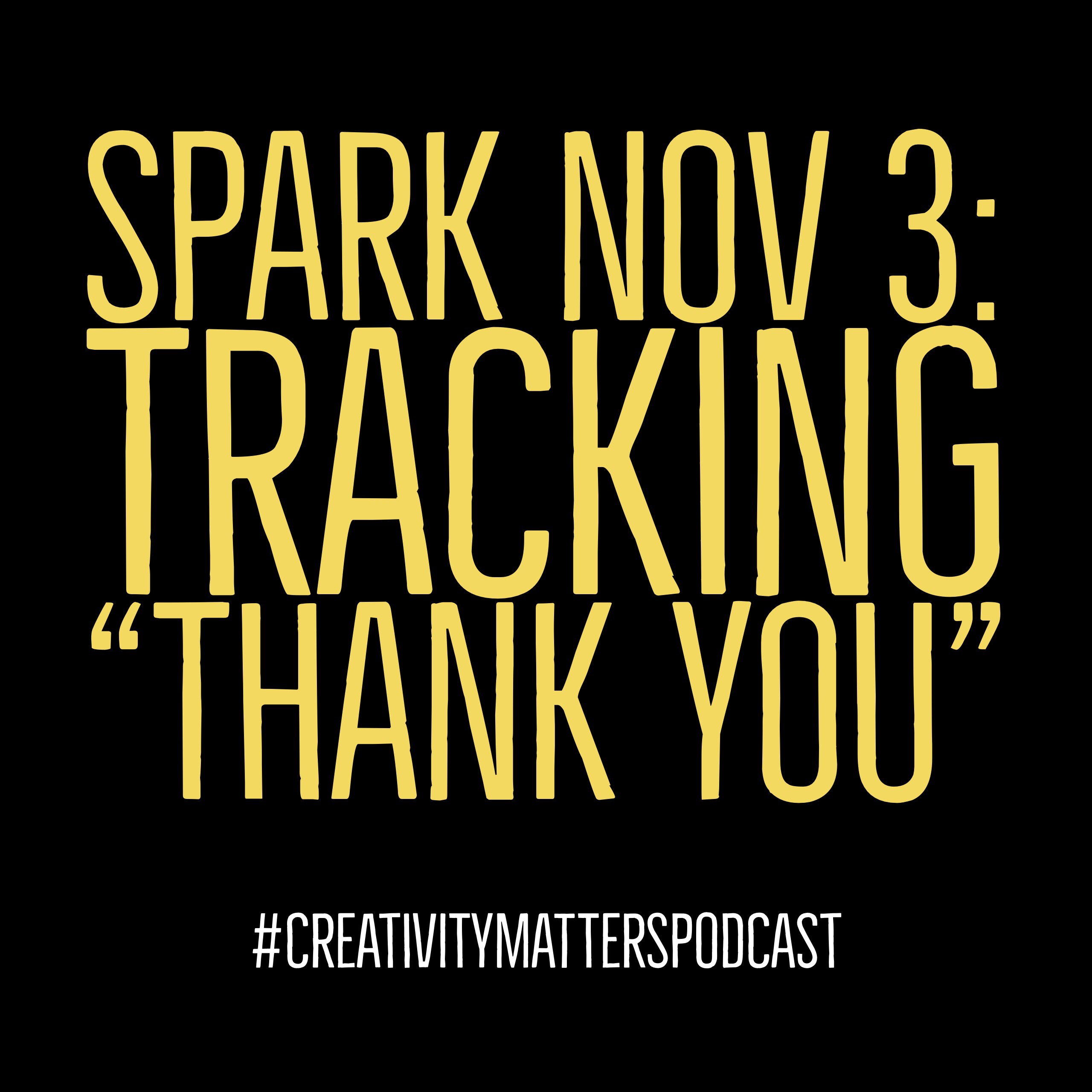 Spark 3: Tracking Thank You