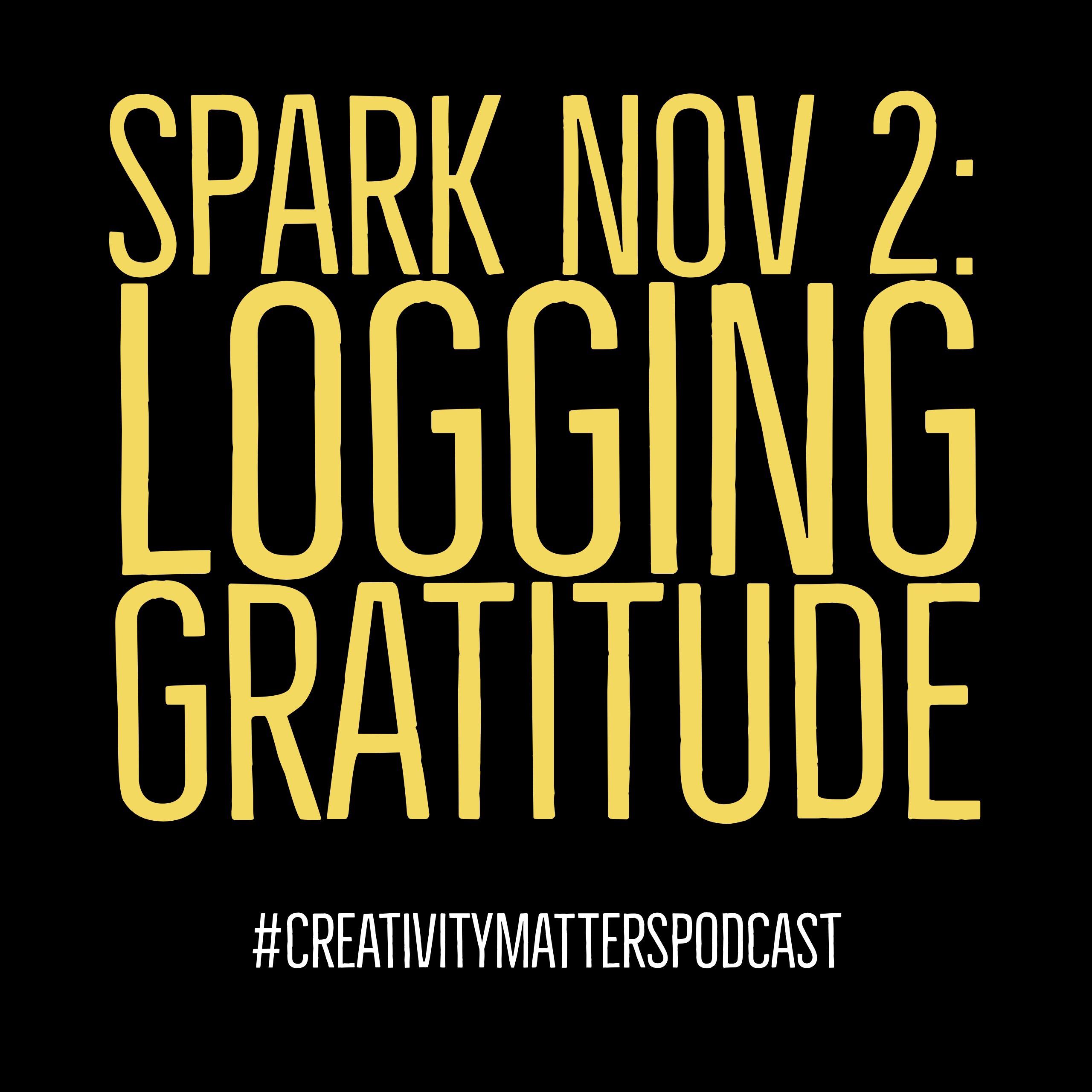 Spark 2: Logging Gratitude