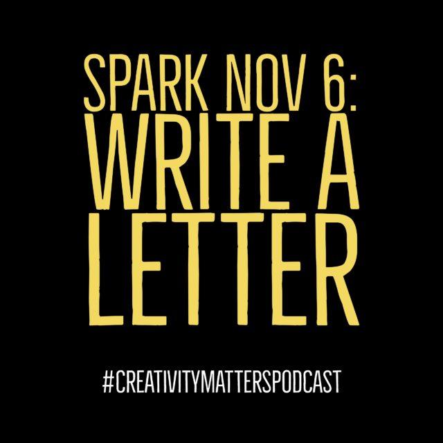 Spark 6: Write a Letter
