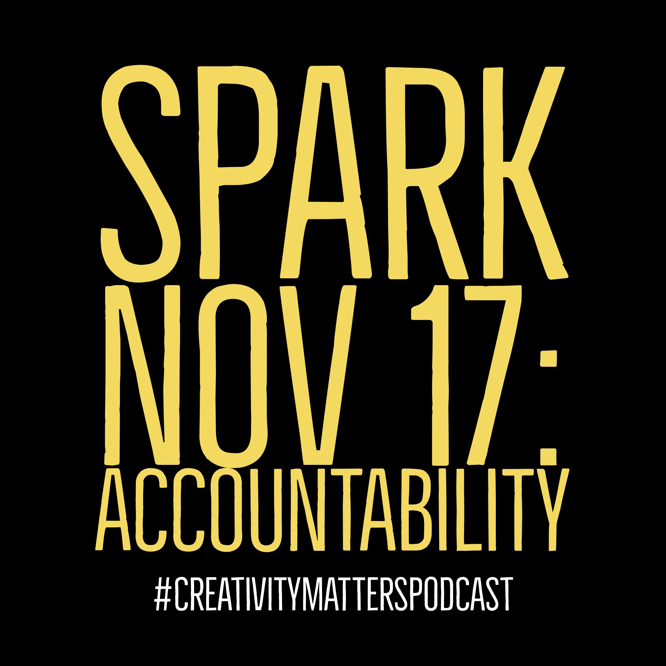 Spark Nov 17: Accountability