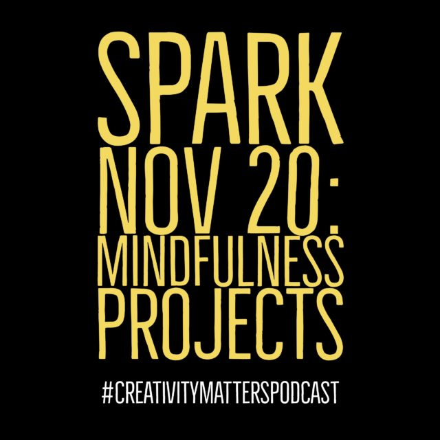 Spark Nov 20: Mindfulness Projects