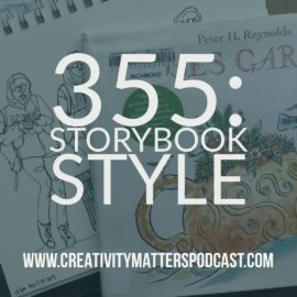 Episode 355: Storybook Style