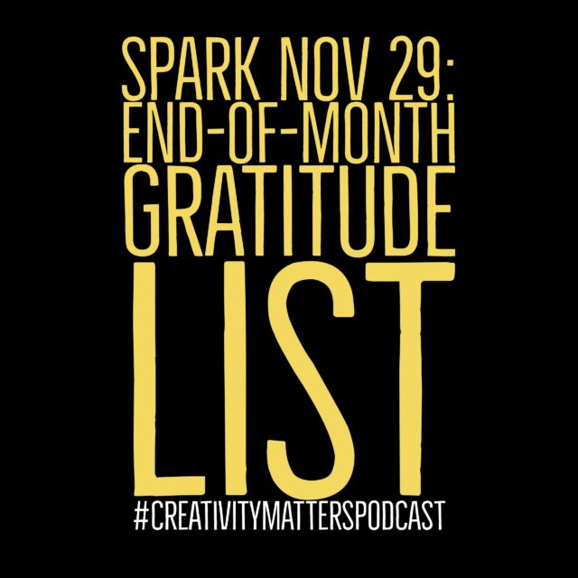 Spark Nov 29: End-of-month gratitude list