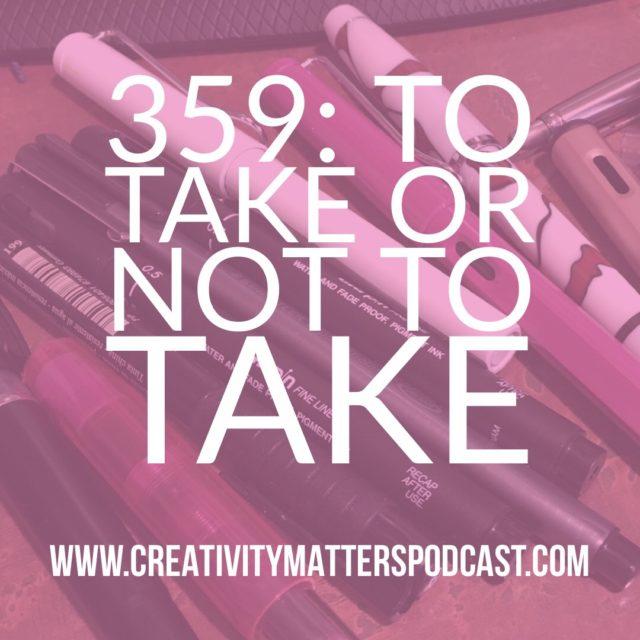 To Take Or Not to Take (359)