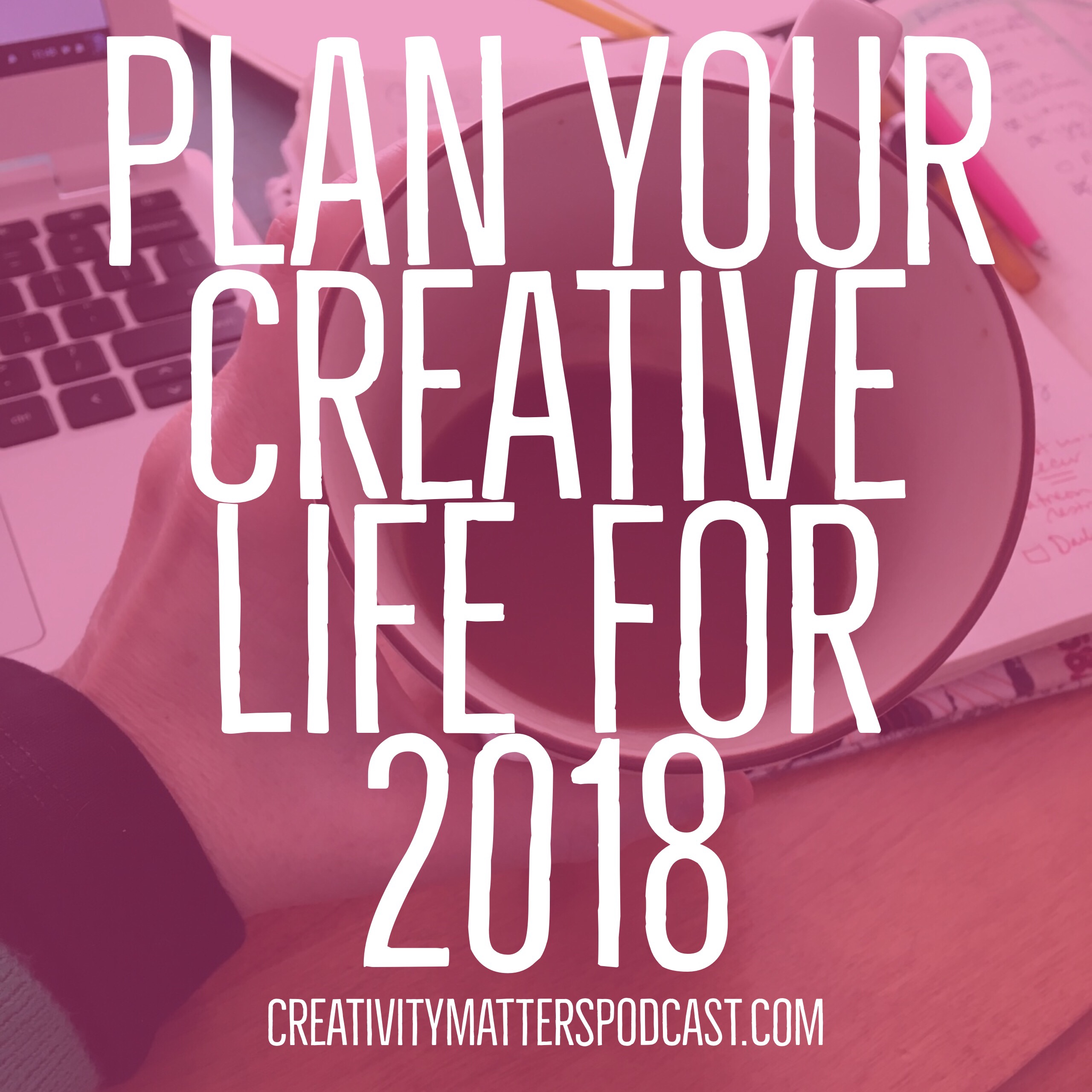 Plan Your Creative New Year