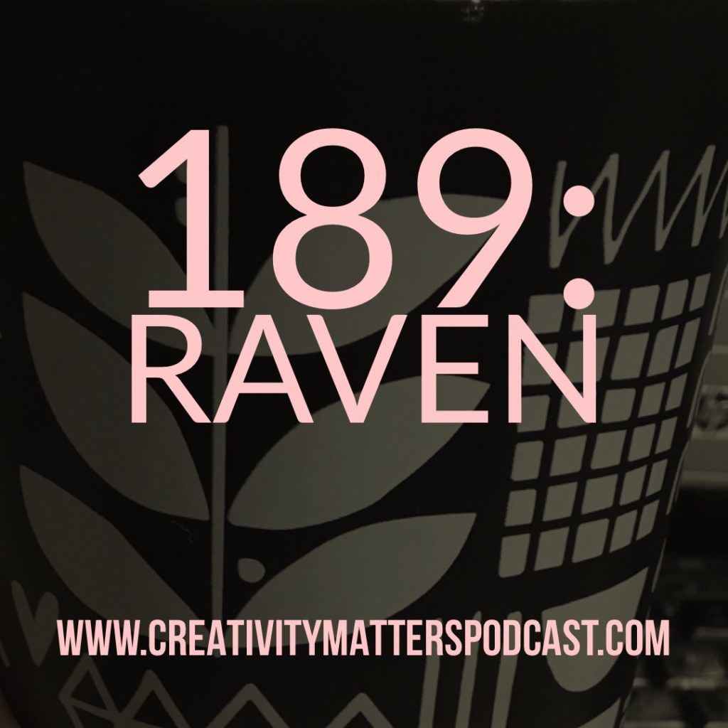 Episode 189: Raven