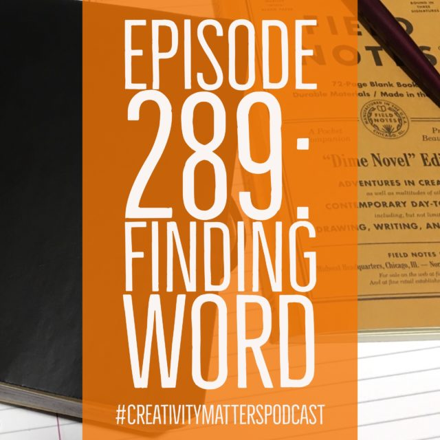 Episode 289: Finding Word