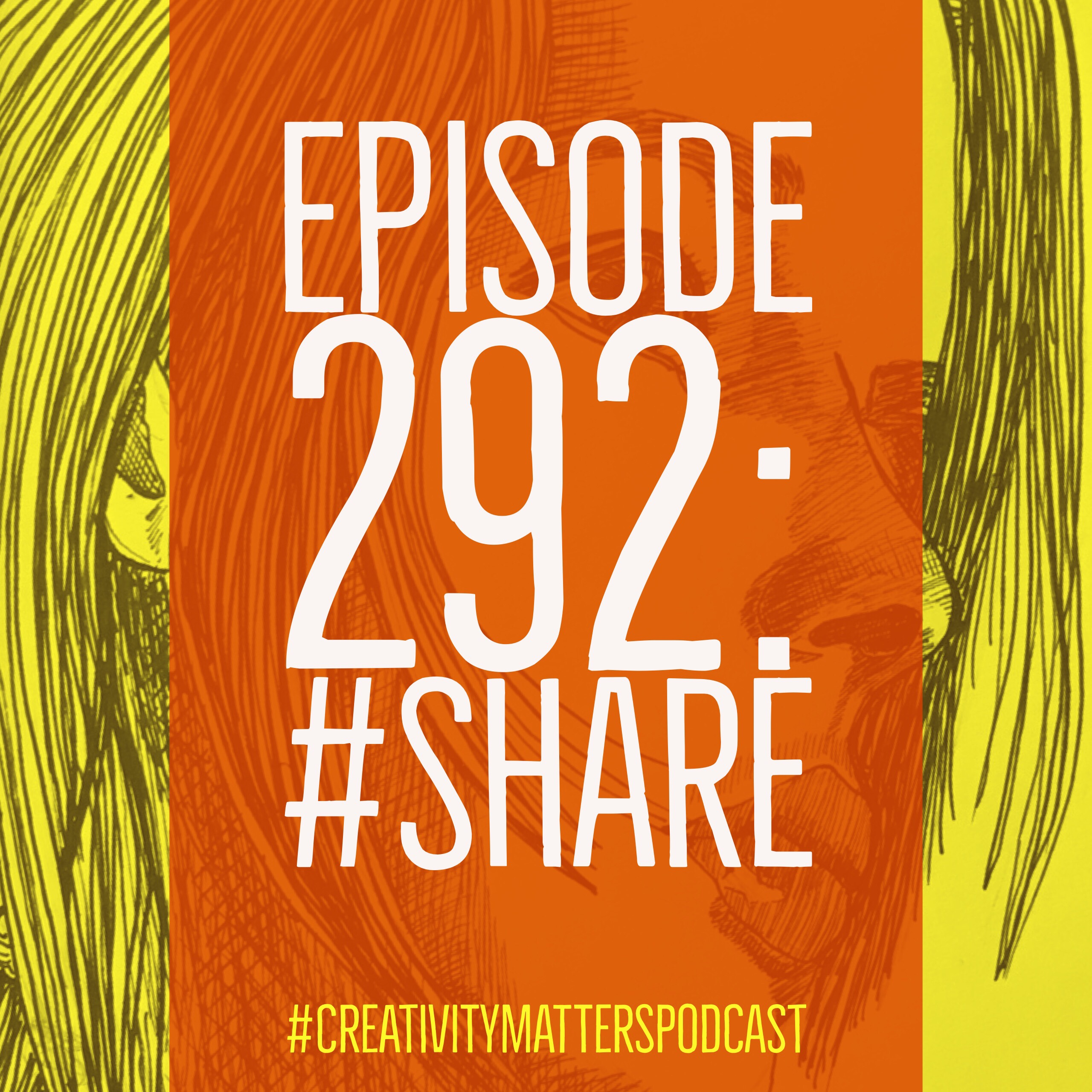Episode 292: Share