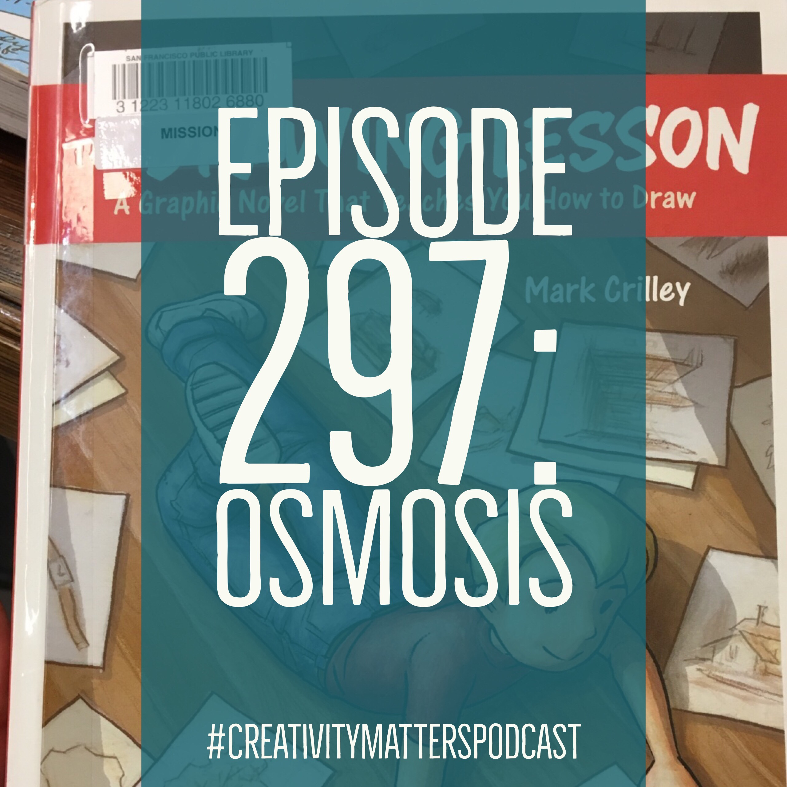 Episode 297: Osmosis