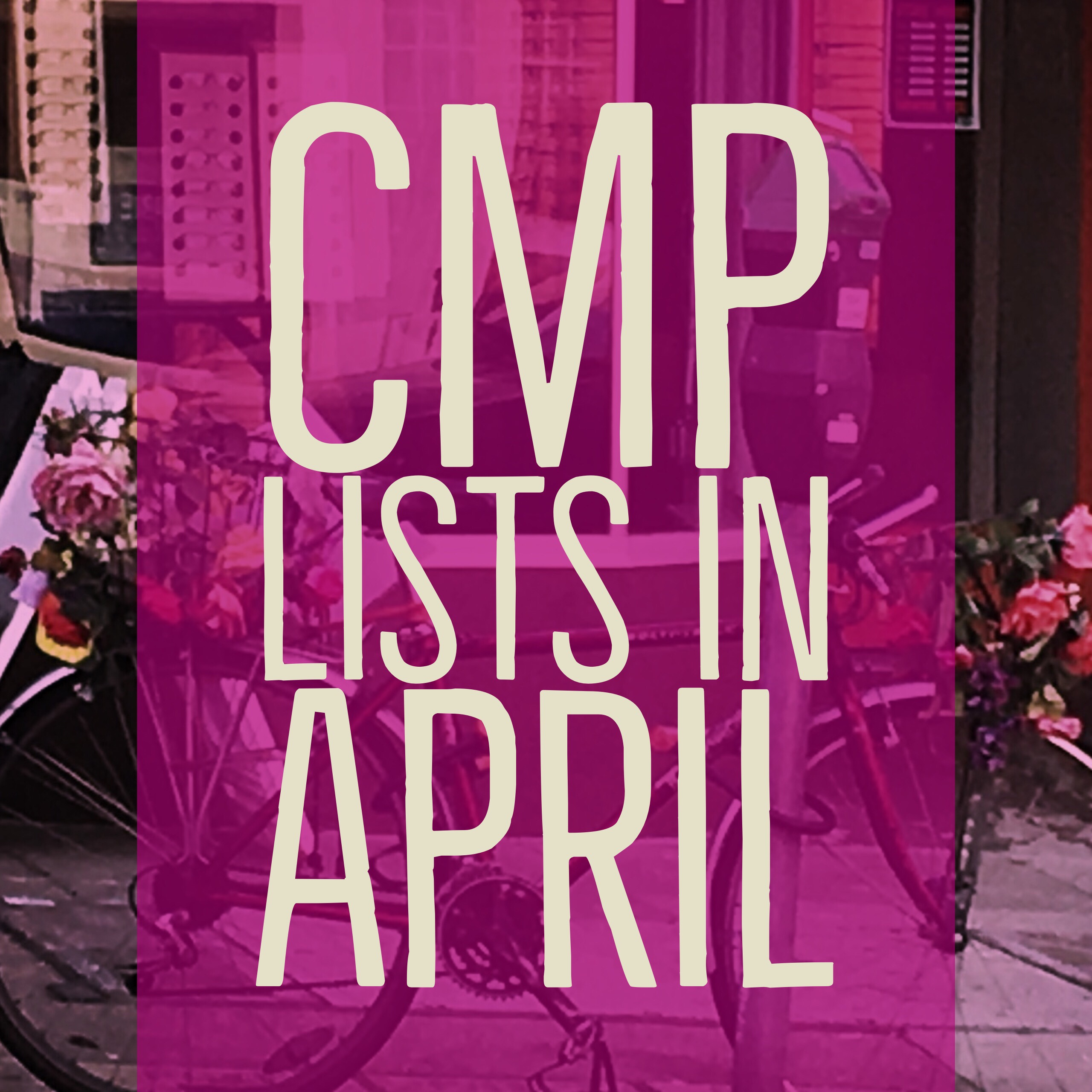 CMP Lists in April