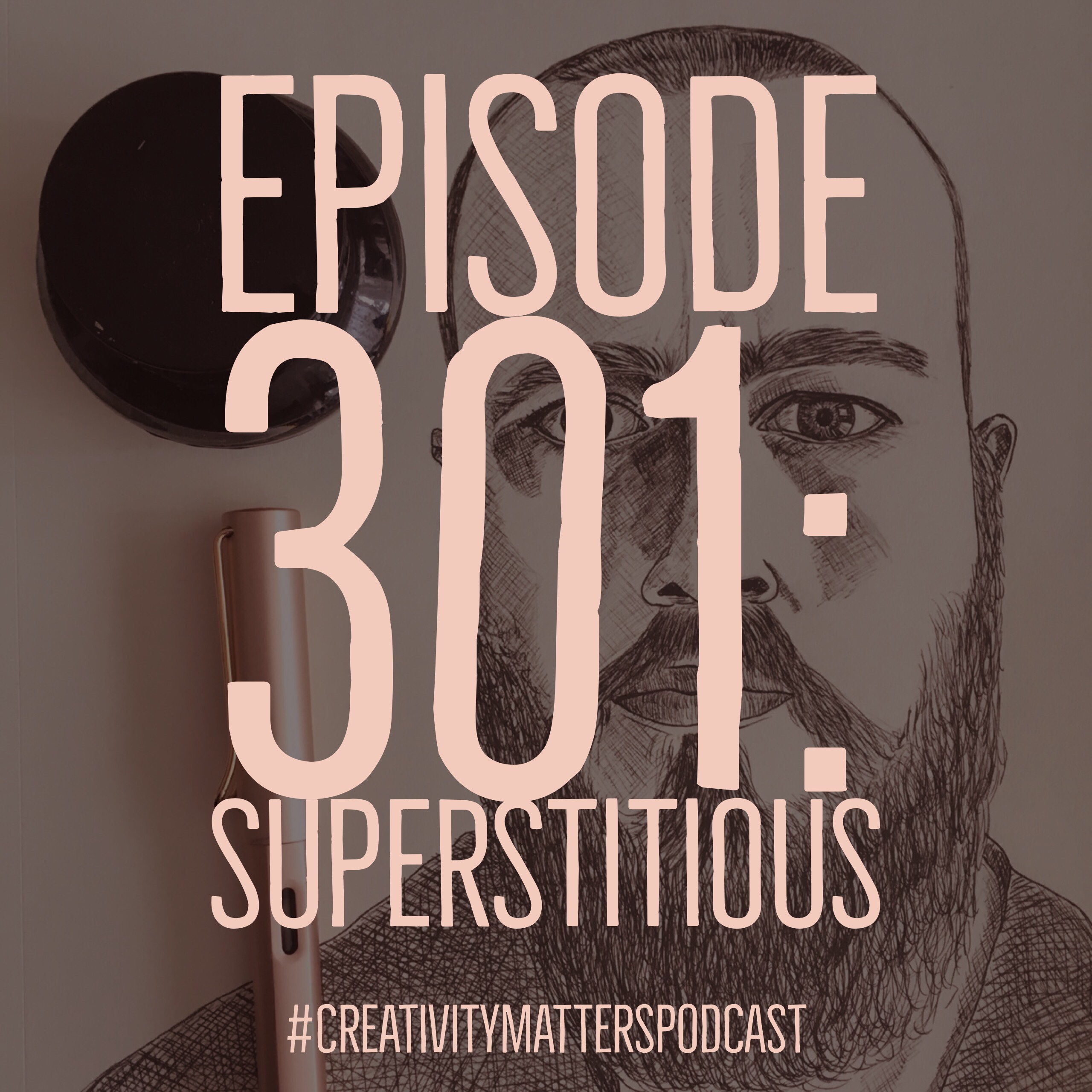 Episode 301: Superstitious