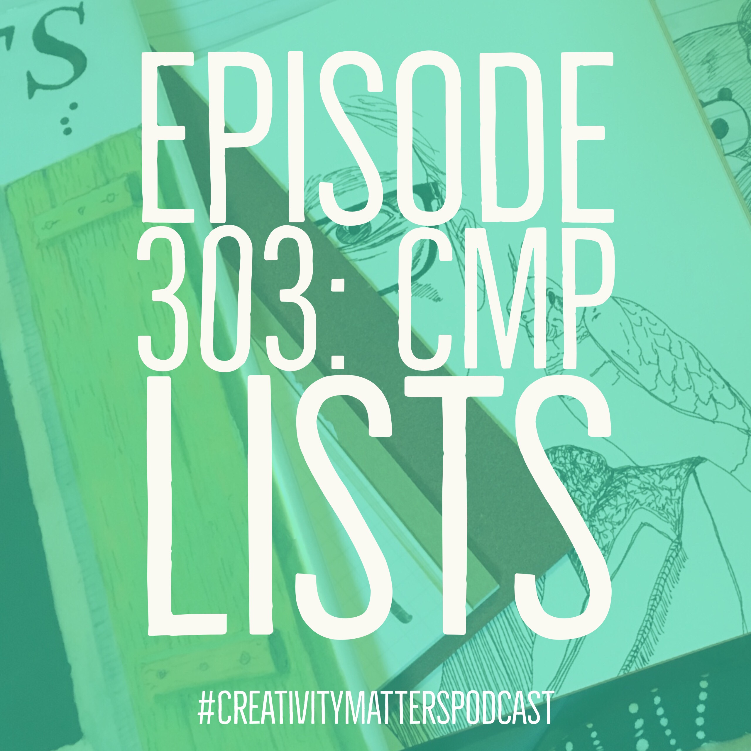 Episode 303: CMP Lists