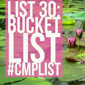 List Challenge 30 - Bucket list