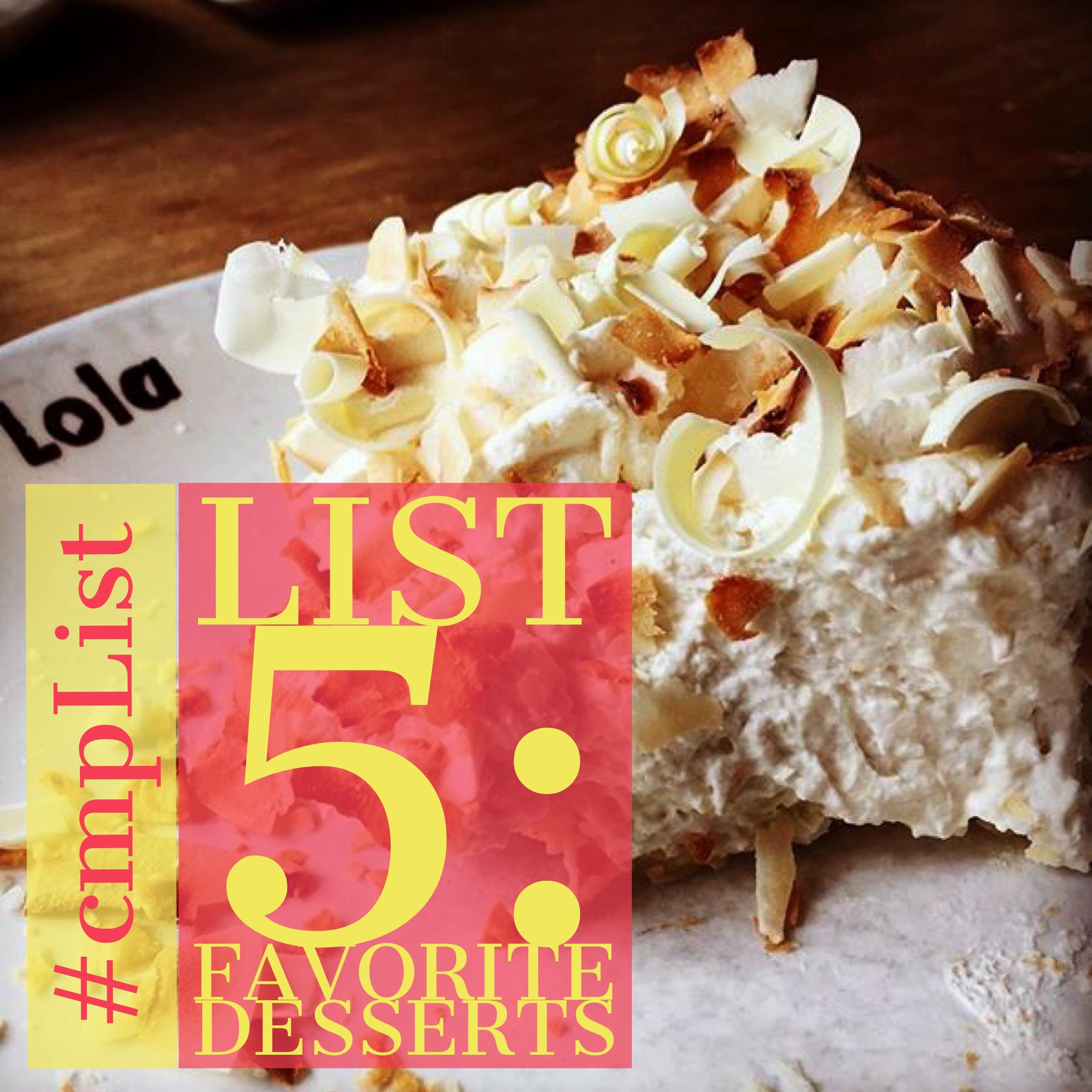 CMP List Challenge 5 - Favorite Desserts